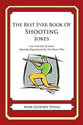 The Best Ever Book of Shooter Jokes