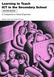 Learning to Teach Using ICT in the Secondary School  A companion to school experience