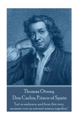 Thomas Otway - Don C...