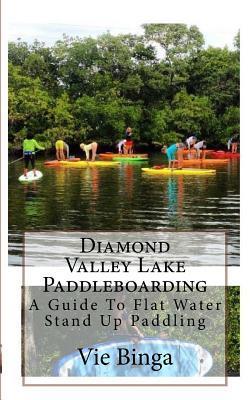 Diamond Valley Lake ...