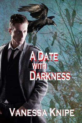 A Date with Darkness