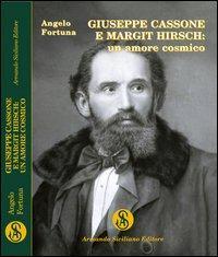 Giuseppe Cassone e Margit Hirsch. Un amore cosmico