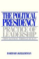 The Political Presidency