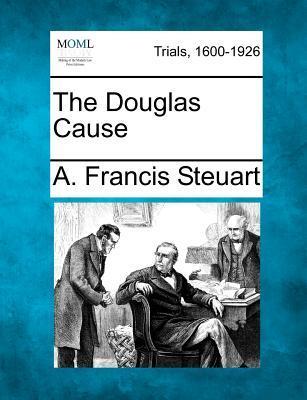 The Douglas Cause