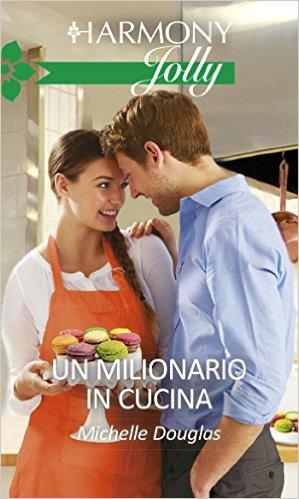Un milionario in cucina