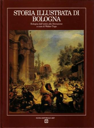 Storia illustrata di Bologna Vol. IV