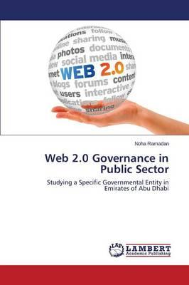 Web 2.0 Governance in Public Sector