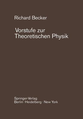 Vorstufe Zur Theoretischen Physik