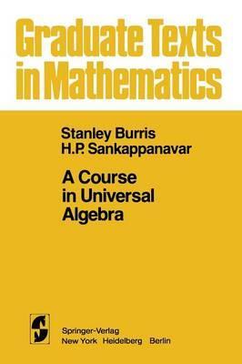 A Course in Universal Algebra