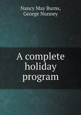 A Complete Holiday Program