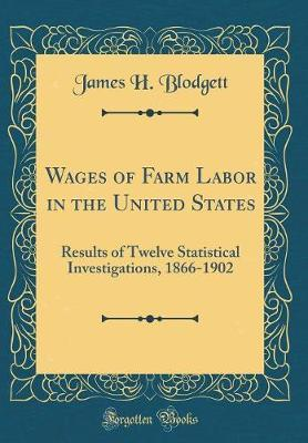 Wages of Farm Labor in the United States