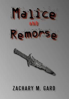 Malice and Remorse