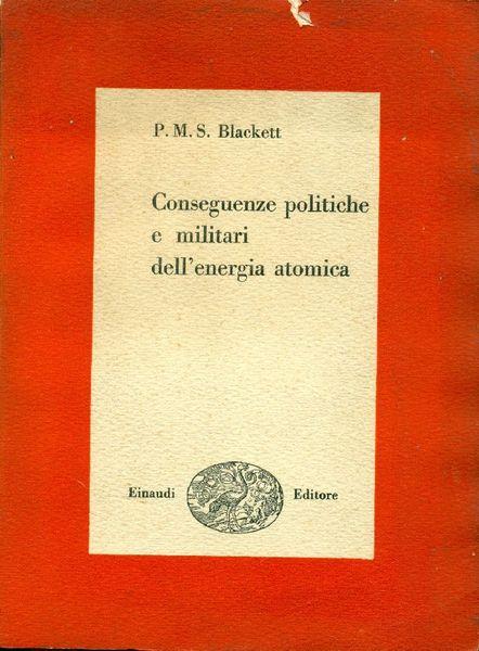 Conseguenze politiche e militari dell'energia atomica