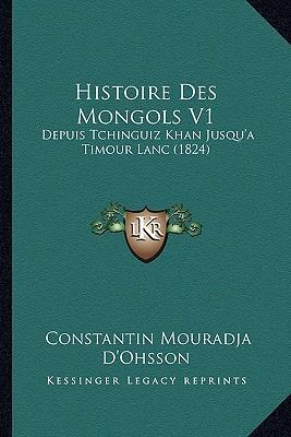 Histoire Des Mongols V1