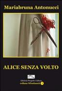 Alice senza volto
