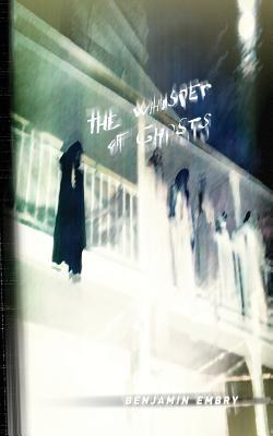 The Whisper of Ghost...
