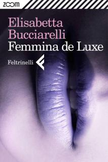 Femmina de Luxe