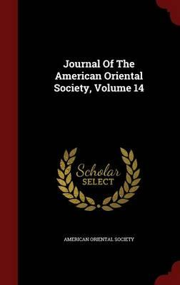 Journal of the American Oriental Society; Volume 14