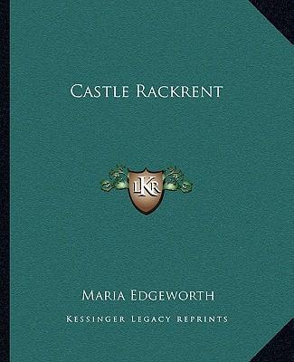 Castle Rackrent Castle Rackrent