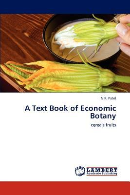 A Text Book of Economic Botany