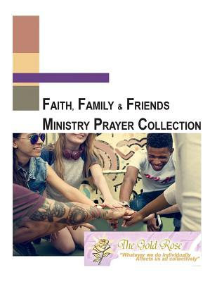 Faith, Family and Friends Prayer Collection