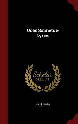 Odes Sonnets & Lyrics