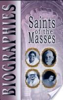 Saints of the Masses