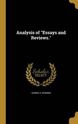 ANALYSIS OF ESSAYS & REVIEWS