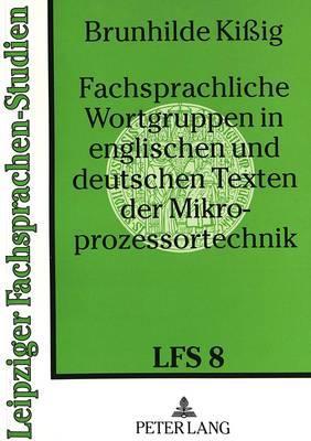 Fachsprachliche Wortgruppen in englischen und deutschen Texten der Mikroprozessortechnik