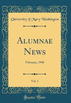 Alumnae News, Vol. 1