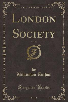 London Society, Vol. 34 (Classic Reprint)