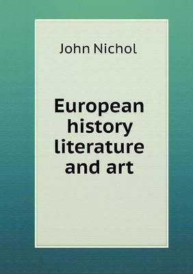 European History Literature and Art