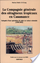 La Compagnie générale des oléagineux tropicaux en Casamance de 1948 à 1962