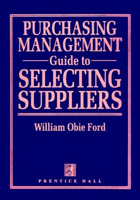 Purchasing Management Guide to Selecting Suppliers