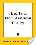 Hero Tales from Amer...