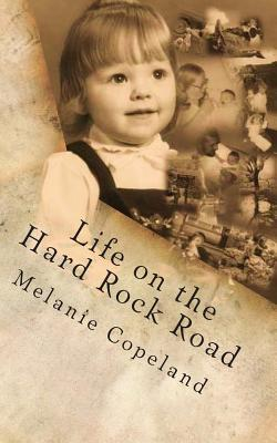 Life on the Hard Rock Road