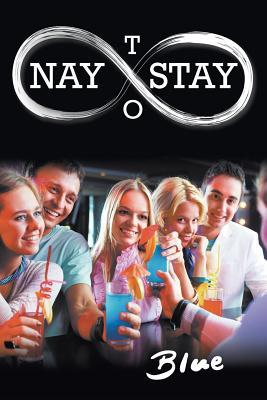 Nay to Stay