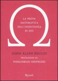 La prova matematica dell'inesistenza di Dio