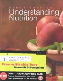 Understanding Nutrition With Infotrac, Ninth Edition
