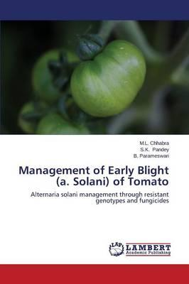 Management of Early Blight (a. Solani) of Tomato