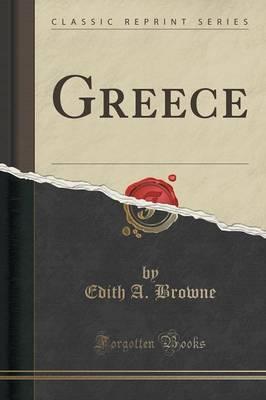Greece (Classic Reprint)