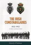 The Irish constabularies, 1822-1922