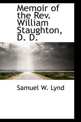Memoir of the Rev. William Staughton, D. D.