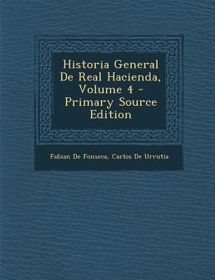 Historia General de Real Hacienda, Volume 4