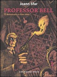 Professor Bell vol. ...