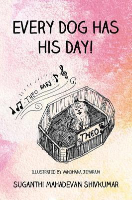 Every Dog Has His Day!