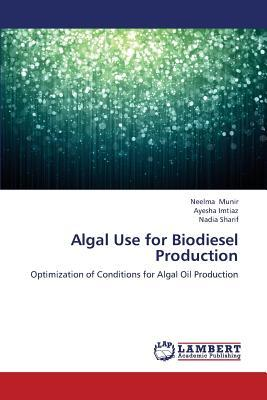 Algal Use for Biodiesel Production