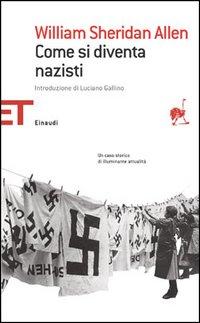 Come si diventa nazisti