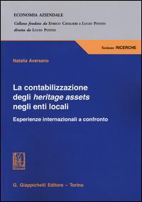 La contabilizzazione degli heritage assets negli enti locali. Esperienze internazionali a confronto