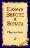 Essays Before a Sona...